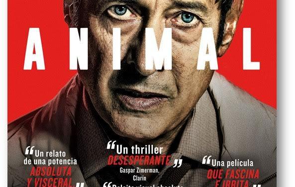 """Conoce """"Animal"""" lo nuevo del Cine Argentino"""